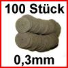 Trennscheiben 100 Stück 0,3 mm - Stärke: 0,3 mm...